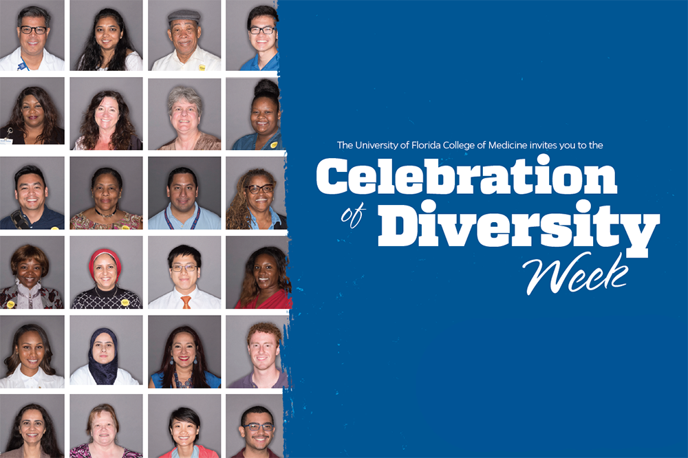 The UF College of Medicine invites you to the 2019 Celebration of Diversity Week April 4-6