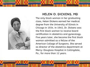 Helen O. Dickens, M.D. : A Pioneer